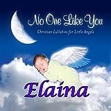 Elaina, a Love that Leads to You (Elayna, Ellaina, Ellayna)