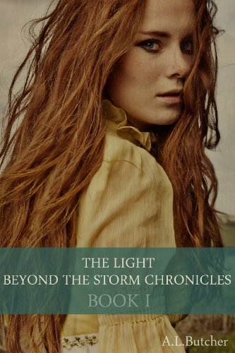 Book: The Light Beyond the Storm Chronicles - Book 1 by Alexandra Butcher
