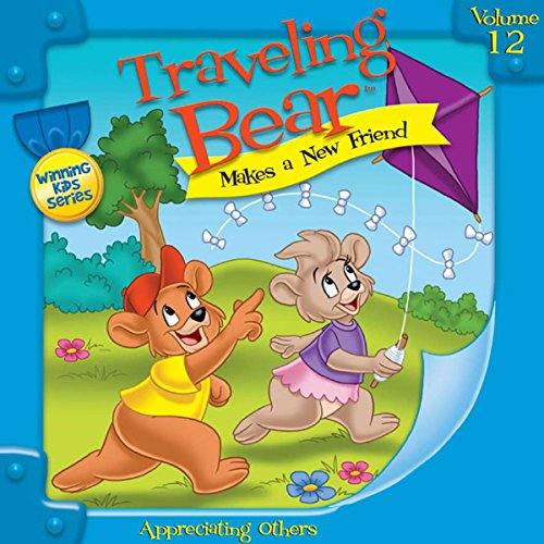 Traveling Bear Makes a New Friend audiobook cover art