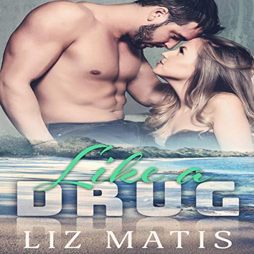 Couverture de Like a Drug