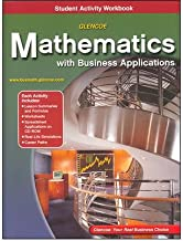 [ Glencoe Mathematics with Business Applications Student Activity Workbook [With CDROM] McGraw-Hill/Glencoe ( Author ) ] { Paperback } 2003