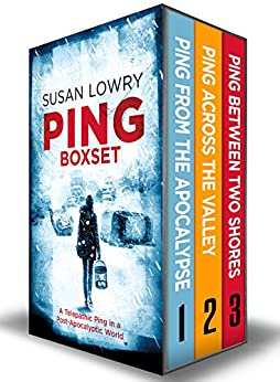 The Ping Series Boxset: Books 1 - 3: A Telepathic Ping in a Post-Apocalyptic World by [Susan Lowry]