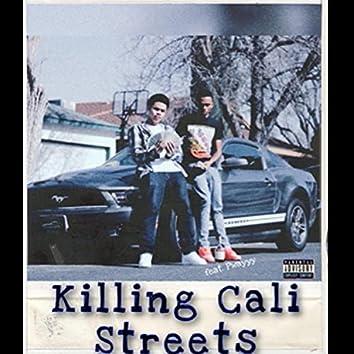 Killing Cali Streets