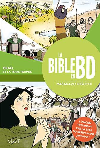 La Bible en BD: Tome 2, Israël et la terre promise