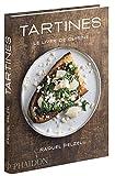 Tartines - Le livre de cuisine