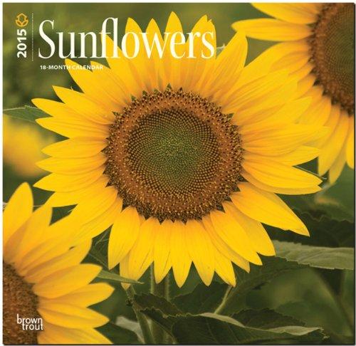Sunflowers 2015 - Sonnenblumen: Original BrownTrout-Kalender [Mehrsprachig] [Kalender]