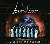 Wish for Destruction by Beholder (2008-06-24)