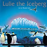 Stock: Lulie The Iceberg / Frank, Ma, Winter, Waterston