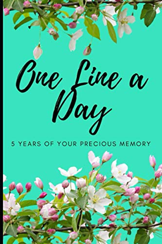 One Line a Day Memory Book: 5 Years Memory Journal   Daily Event Notes   Daily Reference   Sweet & Precious Moments