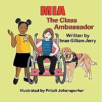 Mia: The Class Ambassador