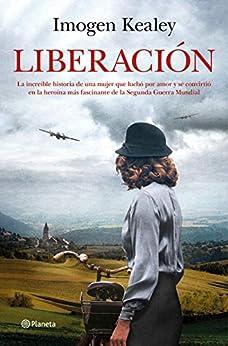 Liberación (Planeta Internacional) PDF EPUB Gratis descargar completo