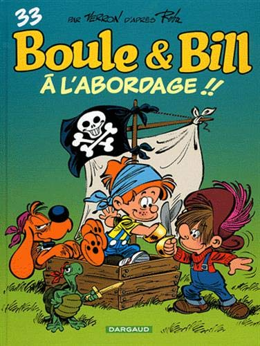 Boule & Bill T33 : A l'Abordage