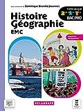 Histoire Géographie EMC 2de, 1re, Tle Bac Pro (2021) - Manuel élève (2021)