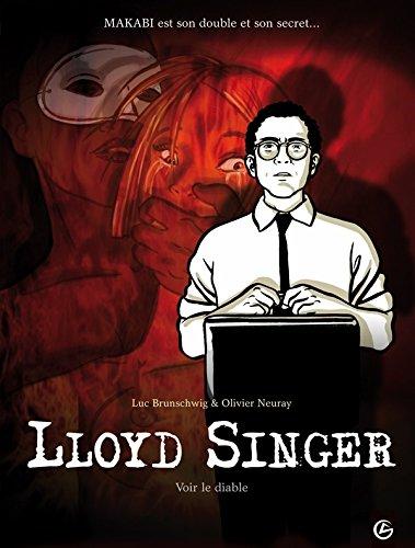 Lloyd Singer - volume 3 - Voir le diable: voir le diable