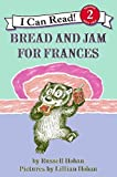 Bread and Jam for Frances (I Can Read Level 2)