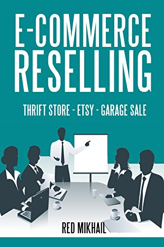ECOMMERCE RESELLING (3 in 1 bundle): THRIFT STORE RESELLING - ETSY CRAFT - GARAGE SALE ONLINE