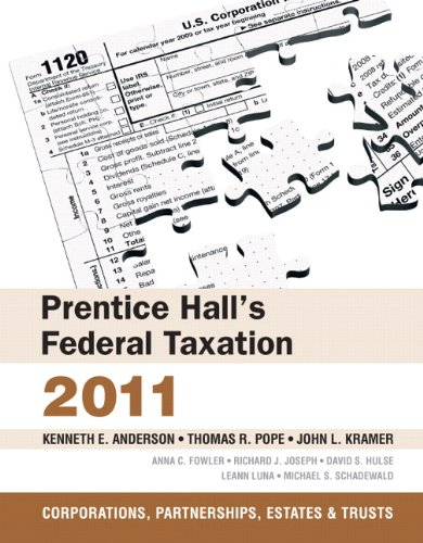 Prentice Hall's Federal Taxation 2011: Corporations, 24th Edition (Prentice Hall's Federal Taxation