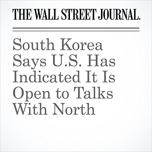 South Korea Says U.S. Has Indicated It Is Open to Talks With North copertina
