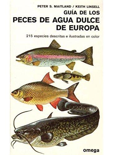 GUIA DE LOS PECES DE AGUA DULCE DE EUROPA