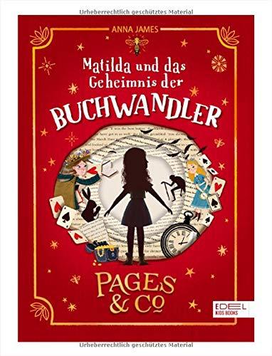 Pages & Co.: Matilda und das Geheimnis der Buchwandler