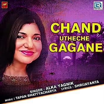 Chand Utheche Gagane