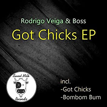 Got Chicks EP