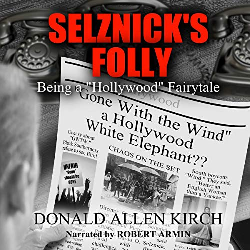 Selznick's Folly audiobook cover art