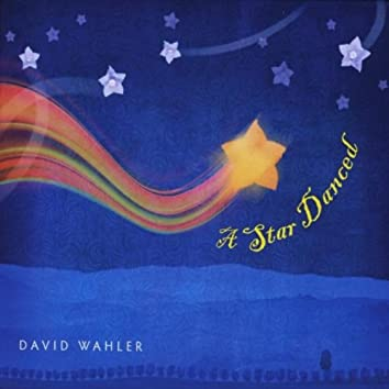 A STAR DANCED