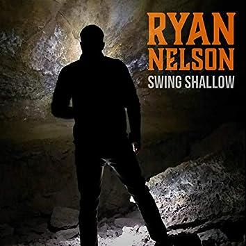 Swing Shallow
