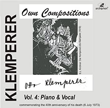Klemperer: Own Compositions, Vol. 4 (Piano and Vocal)