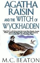 Agatha Raisin and the Witch of Wyckhadden (Agatha Raisin Mysteries) by M. C. Beaton (2000-06-15)