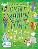 Fantastically Great Women Who Saved the Planet Activity Book amp kits May, 2021