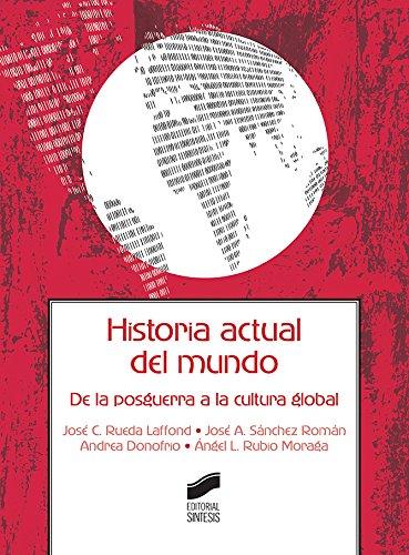 Historia actual del mundo (Ciencias de la Información. Documentación nº 2) (Spanish Edition)