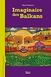 Imaginaire des Balkans