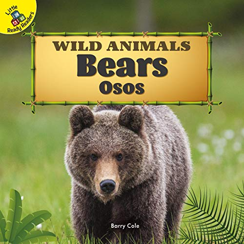Bears: Osos (Wild Animals)