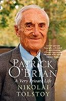 Patrick O'Brian: A Very Private Life