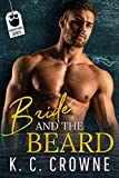 Bride and The Beard: A Mountain Man Accidental Marriage Romance (Bearded Bros Book Book 4)