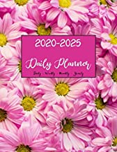 2020 -2025 Planner: Six Years Calendar Planners Notebook January To December Personal Blank Template Fill In Academic Agenda Organizer - Yearly Goals ... Pink Daisies (Family Schedule Planners)