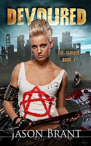 Devoured (The Hunger Book 1) by [Jason Brant]