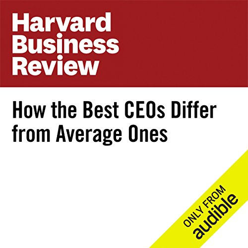 How the Best CEOs Differ from Average Ones audiobook cover art