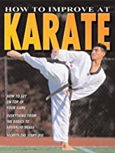 How to Improve at Karate (How to Improve At... (Library))
