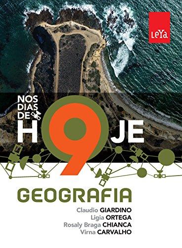 Nos Dias de Hoje. Geografia - 9º Ano