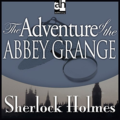 The Adventure of the Abbey Grange audiobook cover art