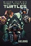 Teenage Mutant Ninja Turtles: Villains Micro-Series Volume 2