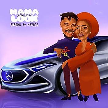 Mama Look (feat. Kayode)