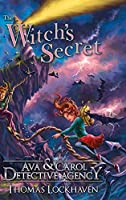 Ava & Carol Detective Agency: The Witch's Secret