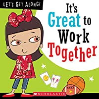 It's Great to Work Together (Let's Get Along)
