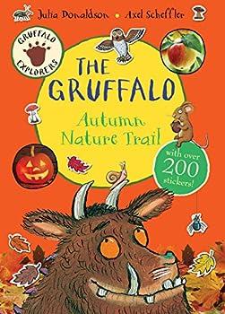 Gruffalo Explorers: The Gruffalo Autumn Nature Trail - Book  of the Gruffalo
