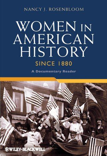 Big Sale Best Cheap Deals Women in American History Since 1880: A Documentary Reader (Uncovering the Past: Documentary Readers in American History)