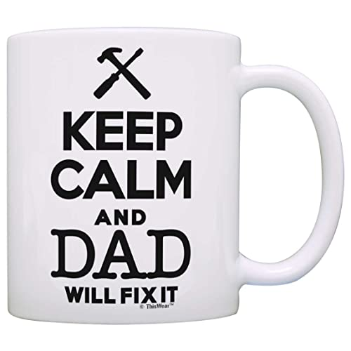 Fathers Day Gift Keep Calm Dad Will Fix It Birthday Coffee Mug Tea Cup